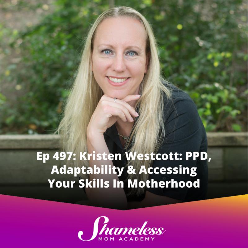 Shameless Mom Academy - Kristen Westcott